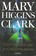 Cette Chanson Que Je N'oublierai Jamais De Mary Higgins Clark (2007) - Other