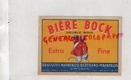 87- LIMOGES- ETIQUETTE BIERE BRASSERIE BERTRAND MAPATAUD -BIERE BOCK DOUBLE BOCK EXTRA FINE - Bière