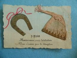 Carte Postale - Saint Nicolas -  Mariez Vous Sans Hésitation -  Fer à Cheval - Bonnet De Nuit - Saint-Nicolas
