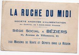 34    BEZIERS   LA RUCHE DU MIDI   SOCIETE D ALIMENTATION  -  CARTE DE VISITE PUBLICITAIRE - Cartes De Visite