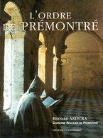 L'ordre De Prémontré (02) Par Ardura (ISBN 2737330823 EAN 9782737330827) - Religion