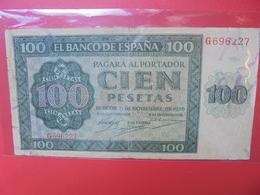 ESPAGNE 100 PESETAS 1936 ASSEZ RARE CIRCULER - [ 2] 1931-1936 : Repubblica