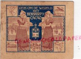PAYS BAS- AMSTERDAM- RARE PUBLICITE REIS OM DE WERELD MET BENSDOPP'S CACO-CHOCOLAT-NAPLES-PALERME-MILAN - Pays-Bas
