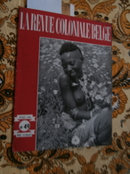 La Revue Coloniale Belge 49 (15/10/1947) : Congo, Lubumbashi, G De Boe, Ranavalo - Livres, BD, Revues