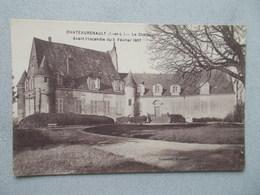 CHATEAURENAULT (37 Indre Et Loir ) LE CHATEAU AVANT INCENDIE DU 5 FEVRIER 1907 - France