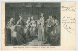 C.P  PICCOLA    DANTE  LEGGE  LA  DIVINA  COMMEDIA  AI  SIGNORI  DA  POLENTA   1904    2  SCAN  (VIAGGIATA) - Donne Celebri