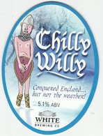 WHITE BREWING CO  (BEXHILL-ON-SEA, ENGLAND) - CHILLY WILLY - PUMP CLIP FRONT - Letreros
