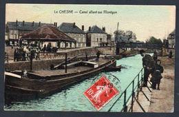LE CHESNE: Plan TOP Sur Une Péniche Dans Le Canal Allant Sur Montgon. Carte Obl. En 1909 - Le Chesne