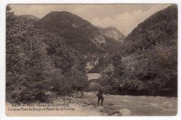 74-Vallée De La DRANSE-Le Vieux Pont De Bioge Et Massif De La Forclaz- Pêcheur- CPA - France