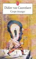 Corps étranger De Didier Van Cauwelaert (2000) - Livres, BD, Revues
