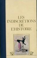 Les Indiscrétions De L'Histoire Tome I De Docteur Cabanès (1977) - History