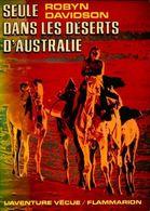 Seule Dans Les Déserts D'Australie De Robyn Davidson (1982) - Reizen
