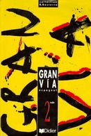 Gran Via Espagnol Seconde LV2. Manuel De L'élève De Robert Basterra (1998) - 12-18 Ans