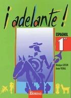 Adelante 1ère De Annie Loison (1994) - 12-18 Ans