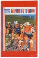 Cyclisme- Miroir Du Tour 64- Match ANQUETIL - POULIDOR- Photo Couleurs- Scans Recto-verso - Cyclisme