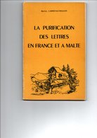 CARNEVALE-MAUZAN Marino - La PURIFICATION Des Lettres En FRANCE Et à MALTE - Oblitérations