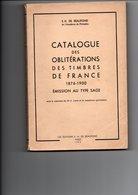 De BEAUFOND E.H - Catalogue Des Oblitérations Des Timbres De FRANCE 1876-1900, émission Au Type SAGE - Oblitérations