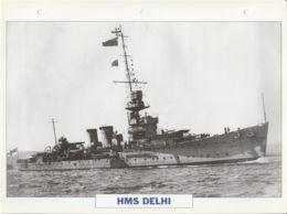 Picture Suitable For Framing - HMS  - Delhi - Danae Class Large Light Cruiser, See Description - Very Good - Postcards
