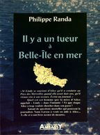 Il Y A Un Tueur à Belle-Île-en-mer De Philippe Randa (1996) - Books, Magazines, Comics