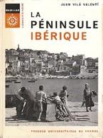 La Péninsule Ibérique De Juan Vila Valenti (1968) - Aardrijkskunde