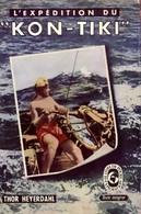 L'expédition Du Kon-Tiki De Thor Heyerdhal (1958) - Cultural