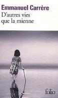 D'autres Vies Que La Mienne De Emmanuel Carrère (2010) - Livres, BD, Revues