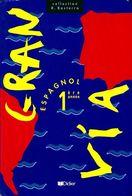 Gran Espagnol Première Année De Colette Beauval (1995) - 12-18 Ans