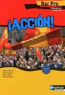 Accion  Espagnol Bac Pro De Mylène Ghariani (2009) - 12-18 Ans