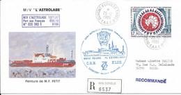 """10- TAAF PA109 Du 25.12.1989 Terre Adélie Sur Pli Recommandé  M / V  """" L' ASTROLABE """" - Lettres & Documents"""