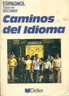 Caminos Del Idioma Seconde De Martine Boutboul-Zeitoun (1990) - 12-18 Ans