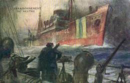 ARRAISONNEMENT D'UN NEUTRE  Illustrateur Ch. Fouqueray - Guerra