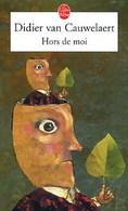 Hors De Moi De Didier Van Cauwelaert (2005) - Livres, BD, Revues