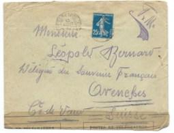 FRANCHISE MILITAIRE 25c SEMEUSE SUR ENVELOPPE / TRESOR ET POSTES POUR AVENCHES SUISSE  / 1915 / BANDE DE CENSURE - Marcophilie (Lettres)