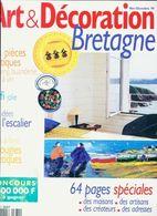 Art & Décoration N°371 : Bretagne De Collectif (1999) - Ohne Zuordnung