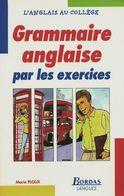 Grammmaire Anglaise Par Exercices De Marie Ploux (1996) - 12-18 Ans