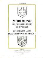 Morimond, Les Derniers Jour De L'abbaye, Le Dernier Abbé Dom Chautan De Vercly De Jean Salmon (1961) - Histoire