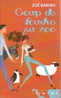 Coup De Foudre Au Zoo De Zoë Barnes (2009) - Andere