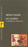 Les Jacobins De Michel Vovelle (2001) - Non Classés