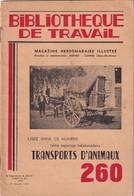 Bibliothèque De Travail, N° 260, Transport D'Animaux 1954 - Livres, BD, Revues