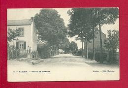 C.P. Marloie = Route  De  MARCHE - Marche-en-Famenne