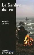 Le Gardien Du Feu De Anatole Le Braz (2006) - Books, Magazines, Comics
