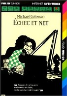 Internet Détectives Tome II : Echec Et Net De Michael Coleman (1996) - Unclassified