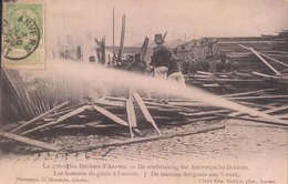 Antwerpen La Grève Des Dockers De Werkstaking Der Antwerpsche Dockers De Mannen Der Genie Aan't Werk - Antwerpen