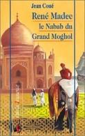 René Madec, Le Nabab Du Grand Moghol De Jean Coué (1997) - Livres, BD, Revues
