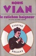 Le Ratichon Baigneur De Boris Vian (1982) - Natur