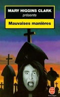 Mauvaises Manières De Mary Higgins Clark (1999) - Bücher, Zeitschriften, Comics