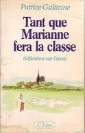 Tant Que Marianne Fera La Classe De Patrice Galitzine (1983) - Unclassified