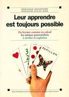 Leur Apprendre Est Toujours Possible De Françoise Grandpierre (1997) - Unclassified