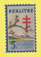 Timbre Vignette érinnophilie Antituberculeux Grand Format  Timbre Auto-vitrine à 5 Frs Renaïtr Format Hauteur 14,4 X 9,4 - Commemorative Labels