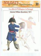 Soldats Des Guerres Napoléoniennes N°30 Les Alliés De Wellington: Le Portugal Général William Beresford, 1811 - Boeken